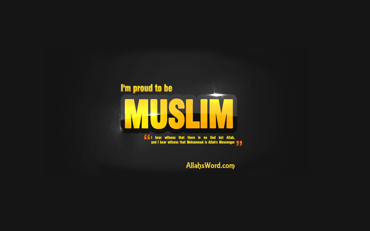 Proud To Be A Muslim Islamic Wallpaper